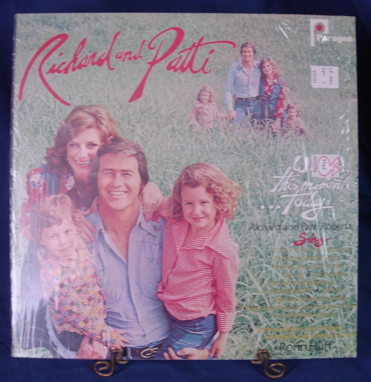 Richard & Patti Roberts - We Have This Moment...Today