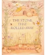 The Stone That Rolled Away: Living the Miracle of Easter (Hardcover) - $26.99