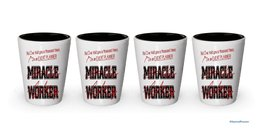 I'm an Event Planner shot glass- Not a Miracle Worker -Event Planner Gifts (4) - $24.45