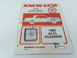 1982 Buick Know How ALCL Scanner KH-47R Reference Manual KH47R - $14.99