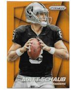 2014 Matt Schaub Panini Prizm Orange Refractor - Oakland Raiders - $1.89