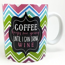 Coffee Keeps Me Going Until Wine Mug Cup 16oz Clay Art Humor Multicolor ... - $30.99