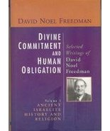 Divine Commitment and Human Obligation: Selected Writings of David Noel ... - $16.95