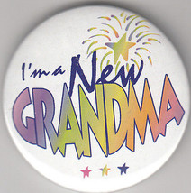 """I'm A New Grandma Birth Announcement Button Pin, 2"""" x 2"""", New, Pin Back - $4.99"""