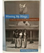 Winning My Wings: A Woman Airforce Service Pilot in World War II SIGNED ... - $39.99