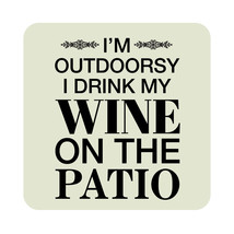 I'M Outdoorsy Drink My Wine On the Patio Sign Beach Pool Bar Party Decor... - $53.15+