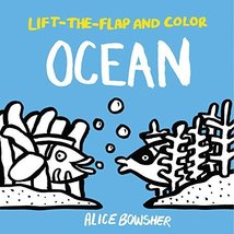 Lift-the-flap and Color Ocean [Paperback] [May 04, 2017] Bowsher, Alice - $5.93