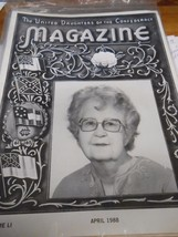 Great Collectible THE UNITED DAUGHTERS OF THE CONFEDERACY Magazine April... - $8.50