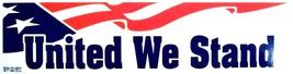 United We Stand Bumper Sticker - $6.00