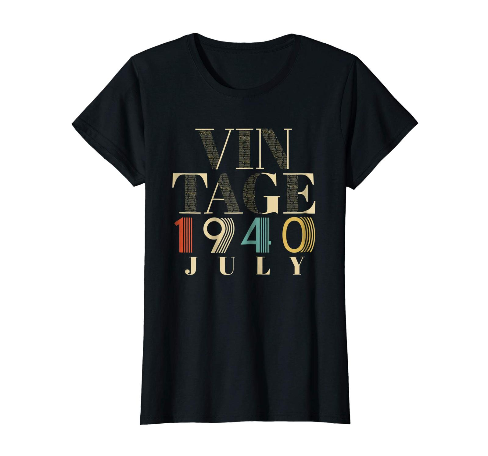Brother Shirts - Retro Classic Vintage Born In JULY 1940 Aged 78 Years Old Wowen image 2