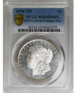 1878 7TF $1 Morgan Dollar Silver Coin, PCGS MS64DMPL, R78 VAM 81 Polishe... - £2,639.64 GBP