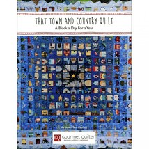That Town and Country Quilt Book~A Block a Day for a Year by Susan Clair... - $85.45