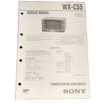 Sony WX-C55 Changer Control Audio Master Service Manual - $27.99