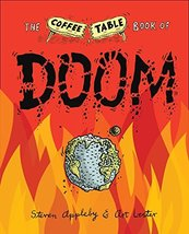 The Coffee Table Book of Doom [Hardcover] Appleby, Steven and Lester, Art