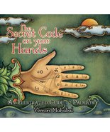 The Secret Code on Your Hands: An Illustrated Guide to Palmistry [Hardco... - $18.75