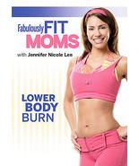 Fabulously Fit Moms: Lower Body Burn (DVD, 2007) - Brand New/Sealed - $7.43