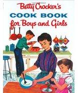Betty Crocker's Cook Book for Boys and Girls [Hardcover] Betty Crocker and Glori - £3.59 GBP