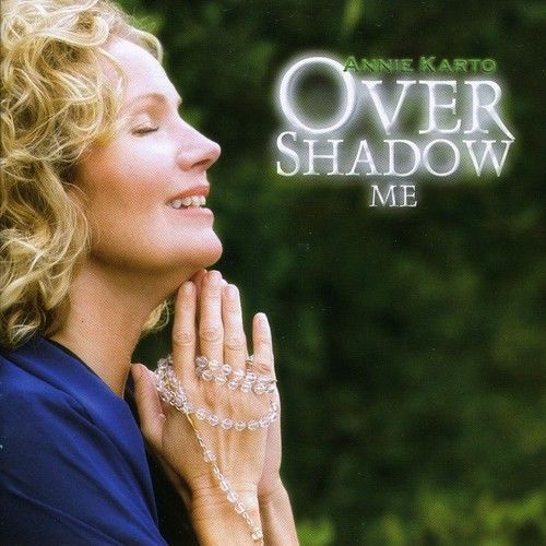 Overshadow me by annie karto