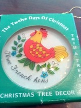 Twelve Days of Christmas three french hens a  Tree  ORNAMENT Vintage - $16.71