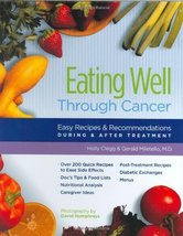 Eating Well Through Cancer: Easy Recipes & Recommendations During & Afte... - $7.38