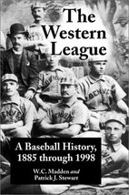 The Western League: A Baseball History, 1885 through 1999 [Paperback] W. C. Madd