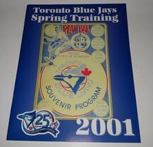 2001 Toronto Blue Jays Spring Training Souvenir Program Book 25th Season - $3.59