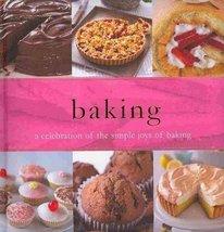 Baking: A Celebration of the Simple Joys of Baking Parragon - $1.83