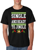 Men's T Shirt Single And Ready To Jingle Friends Gift Ugly Xmas Party - $17.94+
