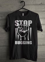 Stop Bugging - Custom Men's T-Shirt (1230) - $19.13+