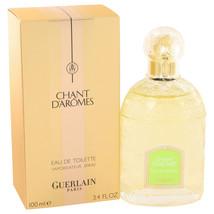 Chant D'aromes By Guerlain For Women 3.4 oz EDT Spray - $39.68