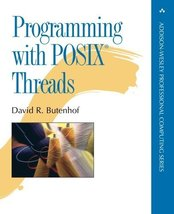Programming with POSIX Threads [Paperback] Butenhof, David image 1
