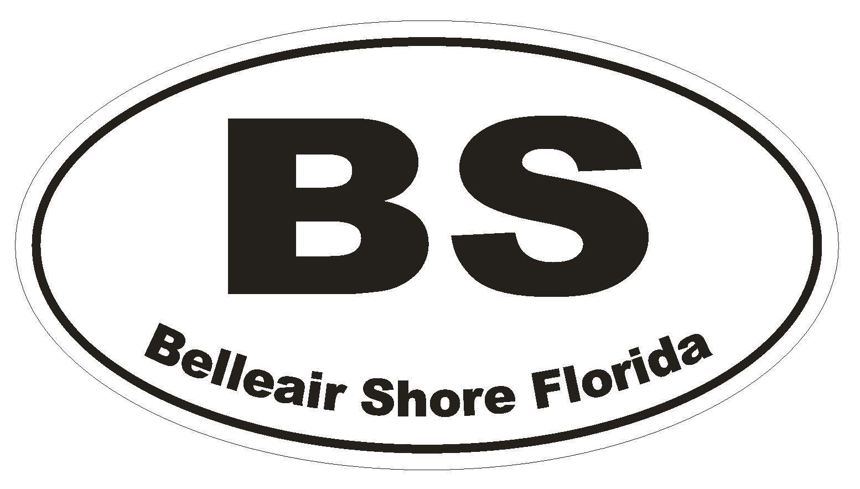 Belleair Shore Florida Oval Bumper Sticker or Helmet Sticker D1627 Euro Oval
