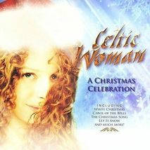 A Christmas Celebration by Celtic Woman