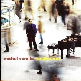 Primary image for MICHEL CAMILO - Rendezvous CD