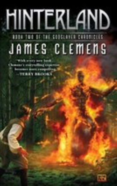 Hinterland: Book Two of the Godslayer Chronicles by Clemens, James