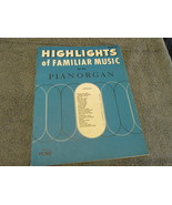 Highlights Of Familiar Music For The Pianorgan 1959 Sheet Music - $7.99