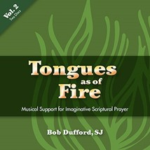 Tongues as of Fire – Vol. 2 [CD] by Bob Dufford, SJ - $26.98