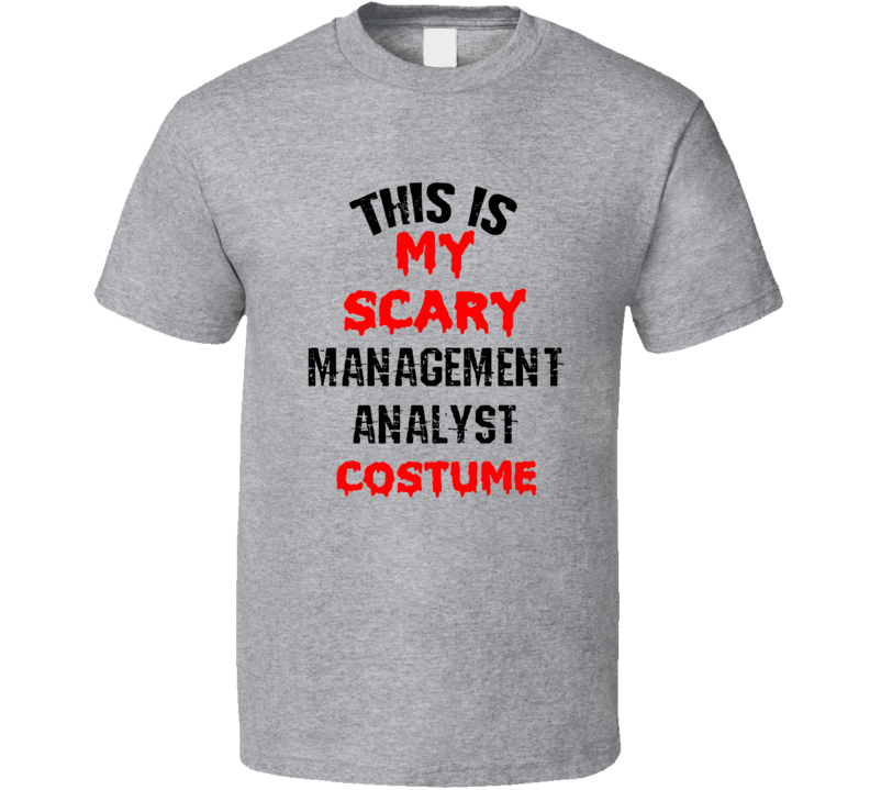 Primary image for This Is My Scary Management Analyst  Costume Funny Occupation Halloween T Shirt