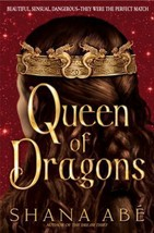 Drakon: Queen of Dragons by Shana Abe (2007, Hardcover) - $15.00