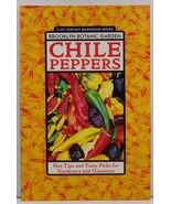 Chile Peppers Hot Tips and Tasty Picks Brooklyn Botanic Garden - $3.99
