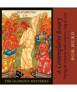 A Contemplative Rosary: The Glorious Mysteries by Bob Hurd (CD) - $24.98