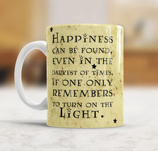 Happiness can be found even in the darkest of times Harry Potter Quote Mug - $12.90