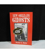 NEW ORLEANS GHOSTS Signed Copy ~ The Occult ~Supernatural~Mystical~Pheno... - $14.95
