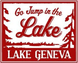 **Lake Sign Go Jump..Lake Geneva Rustic Wooden Sign 12 x 14 Wisconsin It... - $32.00