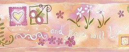 Pink Live in Peace Wallpaper Border Chesapeake  - $12.99