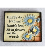 """Bless the Birds and Bumble Bees Flowers Small Wall Hanging 4"""" x 3-1/2"""" - $10.88"""