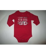 New Boys 12 mths I Don't Have To Be Good I'm Cute Longsleeve Shirt - $2.00