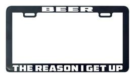 Beer the reason i get up license plate frame holder - $5.99