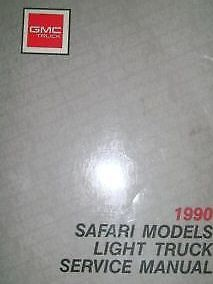 Primary image for 1990 GMC GM Light Duty Truck Safari Models Service Shop Repair Workshop Manual
