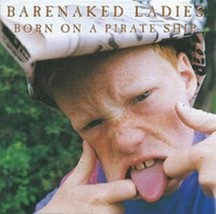 Born on a Pirate Ship By Barenaked Ladies Cd image 1